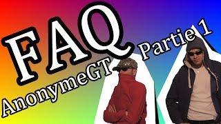 [FAQ] AnonymeGT - Partie 1