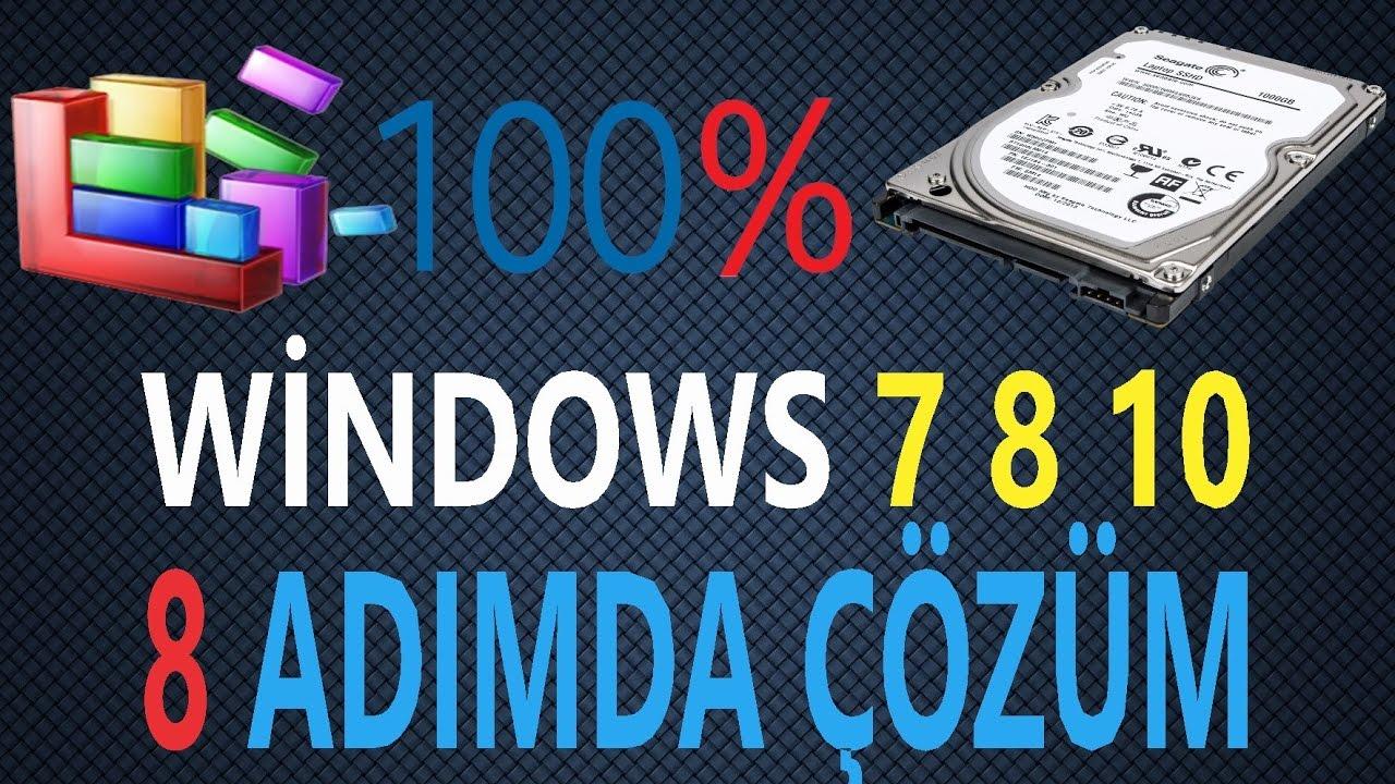 windows disk 100 sorunu