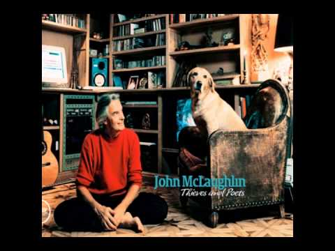 My Foolish Heart - John McLaughlin - Thieves And Poets