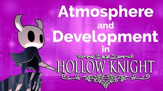 Atmosphere and Motivic Development in Hollow Knight's Soundtrack
