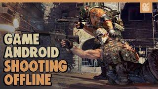 5 Game Android Offline Shooting Terbaik 2018
