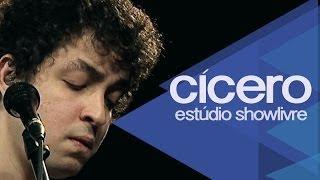 """Baixar """"Ela e a lata""""  - Cícero no Estúdio Showlivre 2014"""