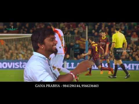 Chennai gana  Gana Prabha  FOOT BALL SONG HD VEDIO SONG