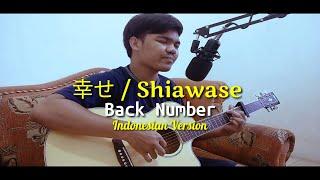 幸せ/Shiawase - Back Number (Cover Indonesian Version)