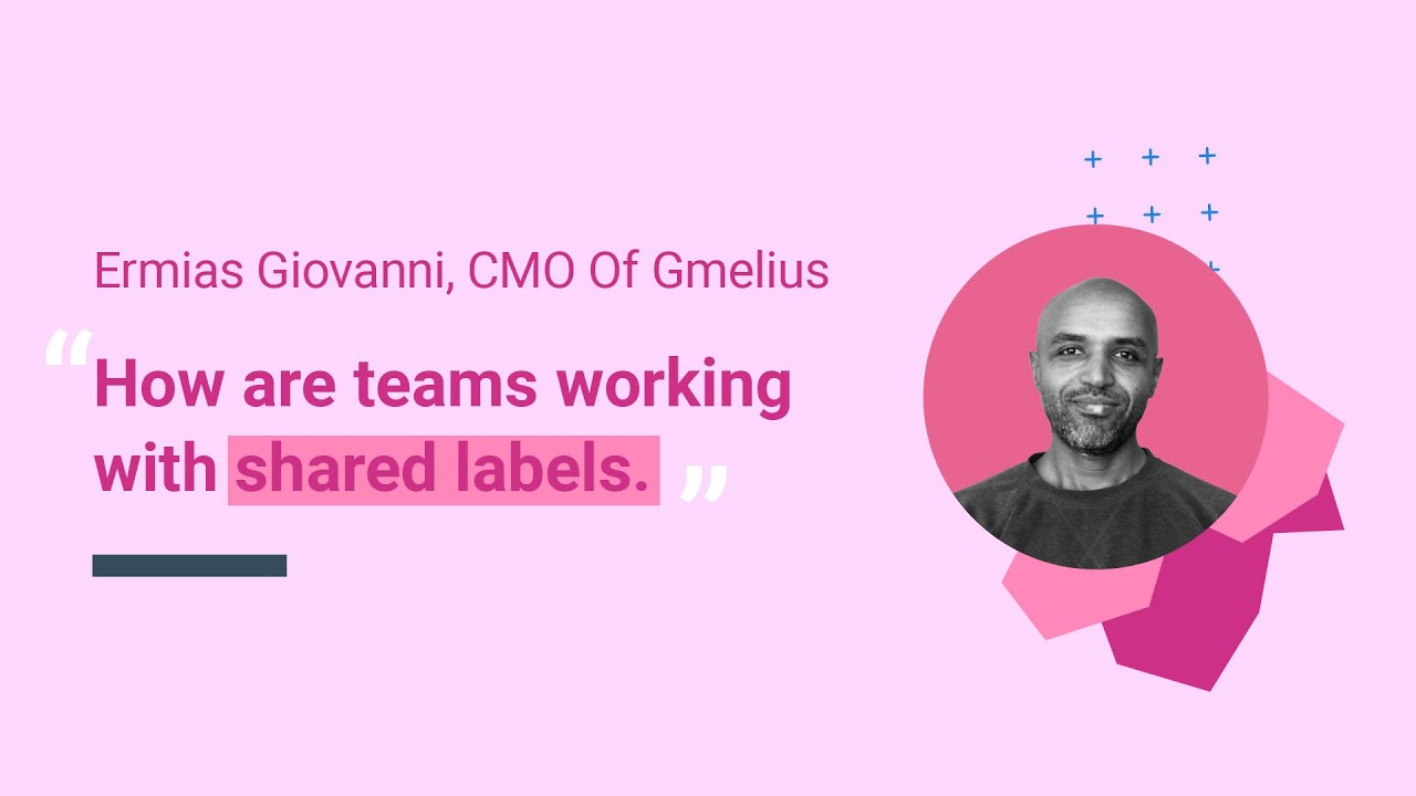How are teams working with Shared Labels