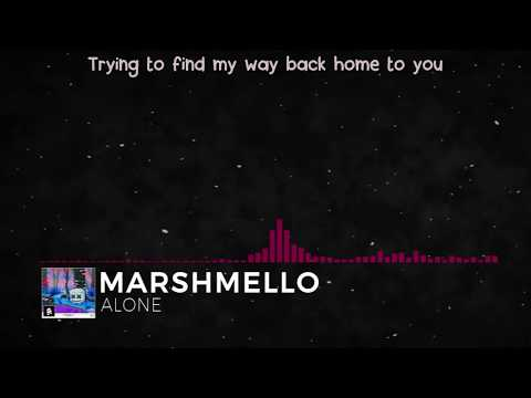 Marshmello  Alone Lyric