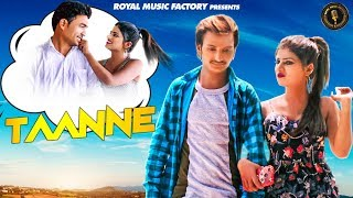 Taanne | Antil Shing, Himanshi Goswami | Hakesh Chawriya | Latest Haryanvi Songs Haryanavi 2019