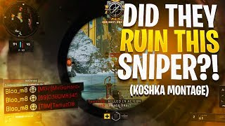 DID THEY RUIN THIS SNIPER?! (Koshka Montage)
