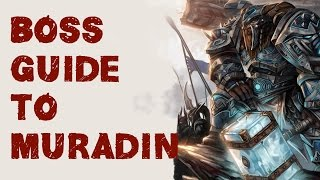 Heroes of the Storm - The BOSS Guide to Muradin