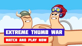 Extreme Thumb War · Game · Gameplay