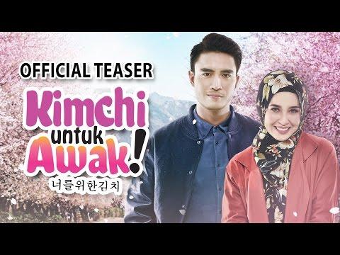 KIMCHI UNTUK AWAK - Official Teaser 30 MAC 2017 [HD]