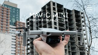 MAVIC MINI | URBAN FREESTYLE DRONE TUTORIAL W/CONTROLLER VIEW