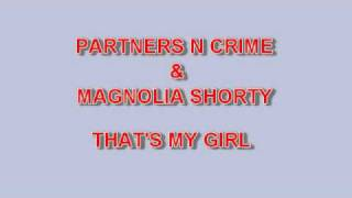 PARTNERS N CRIME - MY GIRL
