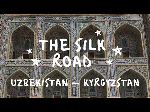 The Silk Road Uzbekistan & Kyrgyzstan - Gopro Hero 5