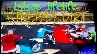 GTA 5 Bikes Life Street 2 Dirt