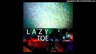 Lazy Toe - Drop Resimi