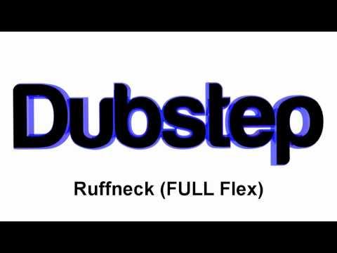Skrillex - Ruffneck (FULL Flex) (Download 320 kbps)