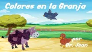 Colores en la Granja por Dr  Jean Espanol