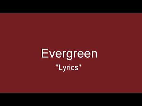 "Evergreen ""Lyrics"" by Westlife"