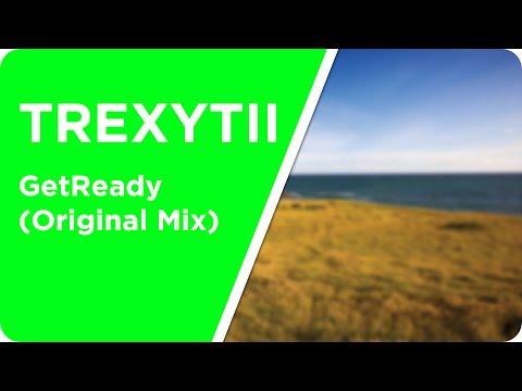 Techno Hands Up | TREXYTII - GetReady (Original Mix)