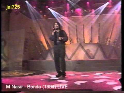 M Nasir - Bonda (1994) LIVE