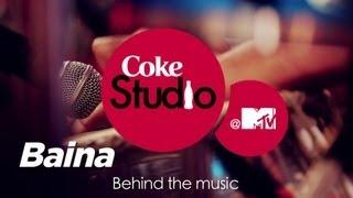 Baina - BTM - Clinton Cerejo & Vijay Prakash - Coke Studio @ MTV Season 3