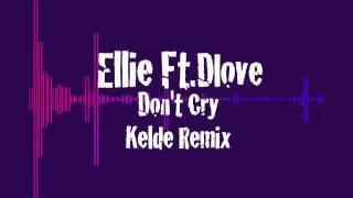 Ellie Jokar Ft. Dlove - Don
