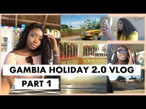 GAMBIA HOLIDAY 2.0 VLOG PART 1  COCOAIMSSK