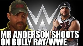 Mr Anderson Shoots on Leaving WWE & Bully Ray