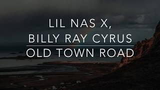 Gambar cover Lil Nas X, Billy Ray Cyrus - Old Town Road (Lyrics/Tradução/Legendado)(HQ)
