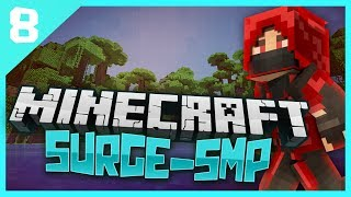 Minecraft Surge SMP: E8 - Ranting!
