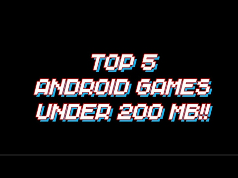 Top 5 Free Android Games Under 200 Mb 2017 Youtube