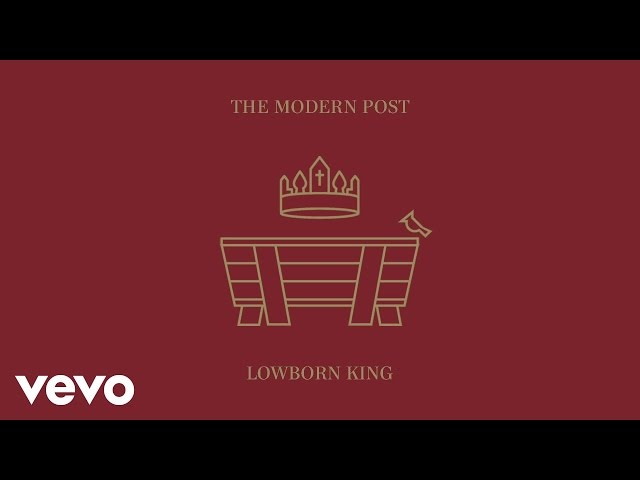 The Modern Post (Dustin Kensrue) - Child of Glory (Audio)