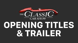The Classic Car Show - Series 1 (C5) Opening Titles & Trailer