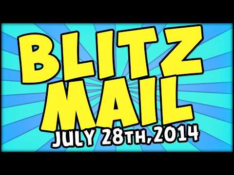 BLITZ MAIL - JULY 28th, EDITION
