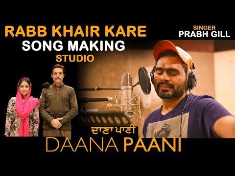 Rabb Khair Kare | SONG MAKING | PRABH GILL | SHIPRA GOYAL | Jimmy Sheirgill | Simi Chahal