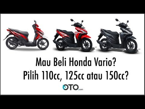 Mau Beli Honda Vario? Pilih 110cc, 125cc atau 150cc? I OTO.COM