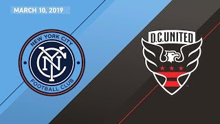 New York City FC vs. D.C. United | HIGHLIGHTS - March 10, 2019