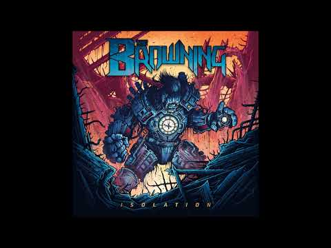 The Browning - Isolation (2016) [Full Album]
