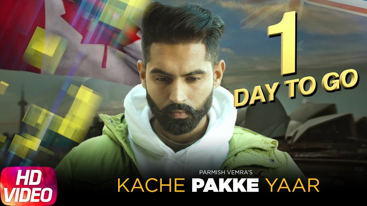 Kache pakke yaar parmish verma punjabi song mp3 download
