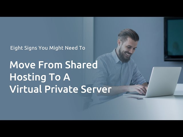 8 Signs You Need to Upgrade from Shared Hosting to a Virtual Private Server | DreamHost