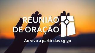 Reunião de Oração (21/09/2021)