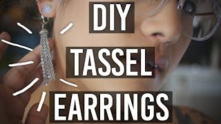 How to Make : Quick and Easy Tassel Earrings
