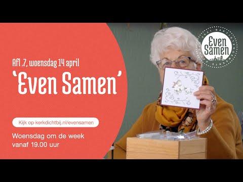 Even Samen: Aflevering 7 (woensdag 14 april 2021, 19.00 uur)