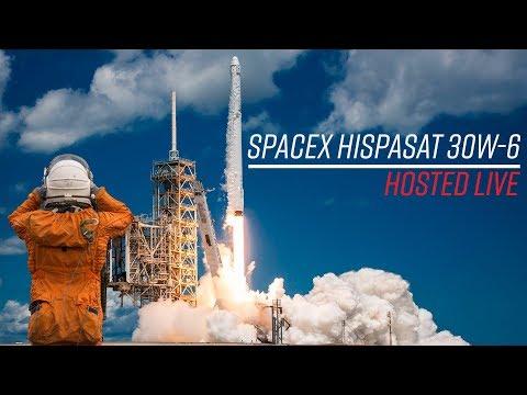LIVE Hosting - SpaceX Hispasat 30W-6