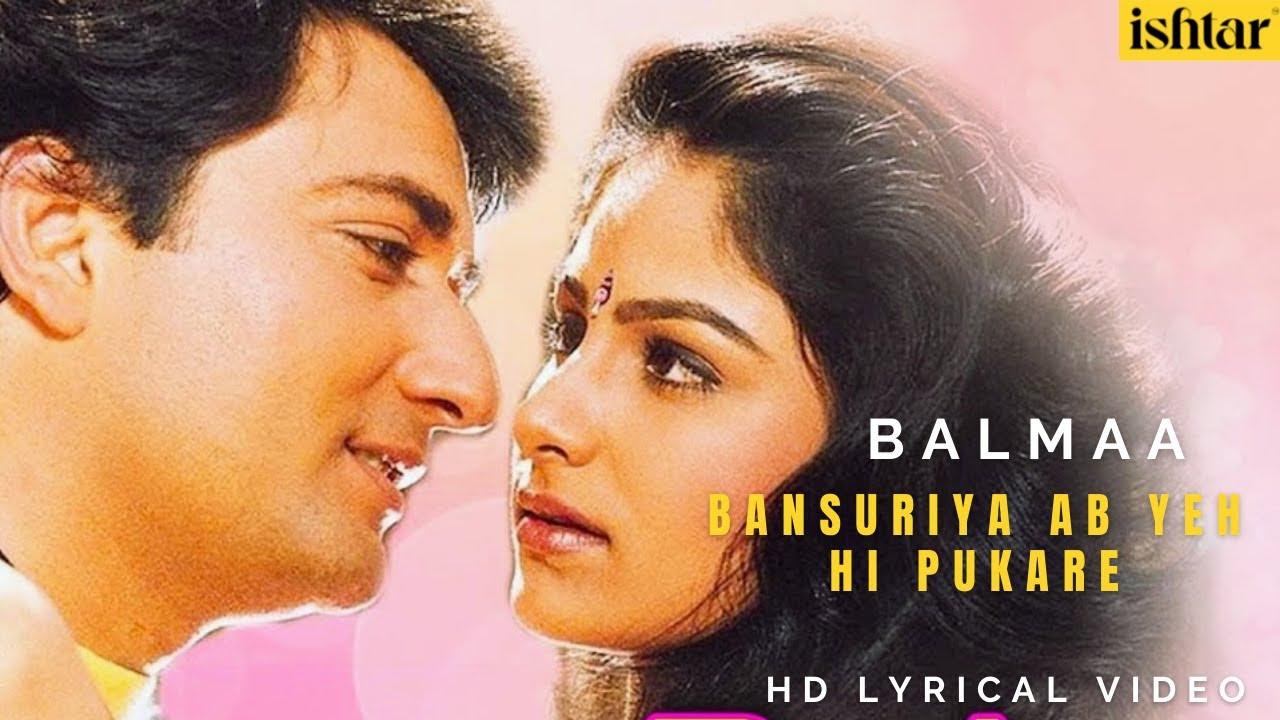 Bansuriya Ab Yehi Pukare   Balmaa   Lyrical Video   Asha Bhosle   Kumar Sanu   Ayesha Jhulka