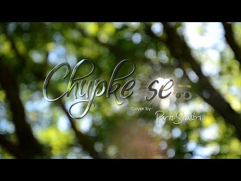 Chupke Se...| Cover By Pariti Shastri | Saathiya | A.R. Rehman | Sadhna Sargam