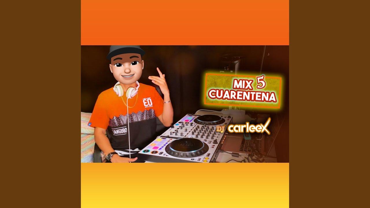 Download Mix Cuarentena 5