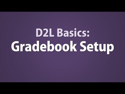 D2L Basics: Gradebook Setup