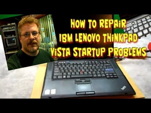 How to Repair IBM Lenovo Thinkpad Startup Problems